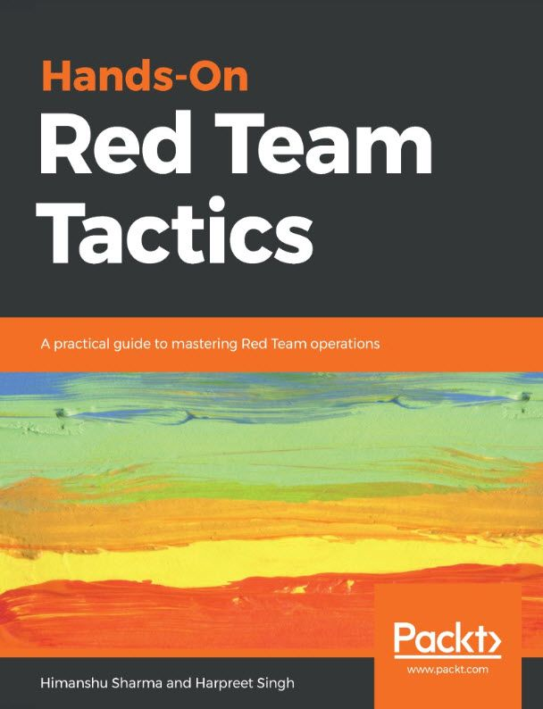 Hands On Red Team Tactics