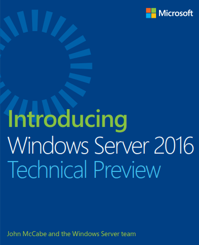 Introducing Window Server 2016