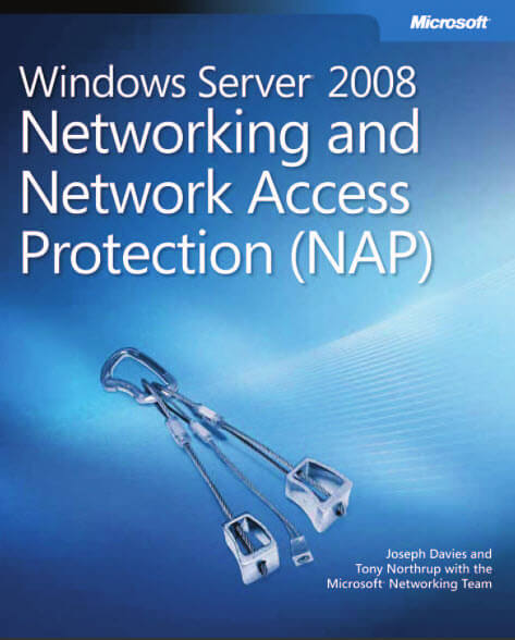 Networking and Network Access Protection
