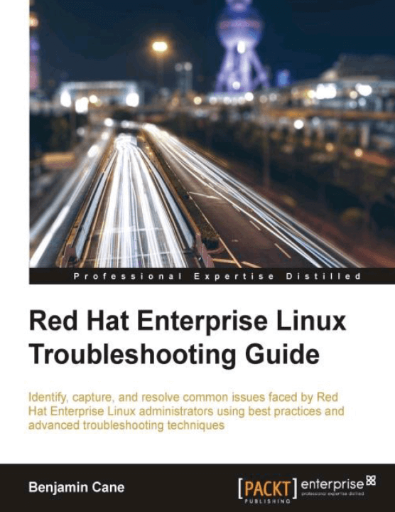 Red Hat Enterprise Linux Troubleshooting