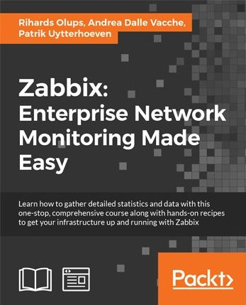Zabbix Enterprise Network Monitoring Made Easy